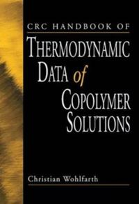 CRC Handbook of Thermodynamic Data of Copolymer Solutions