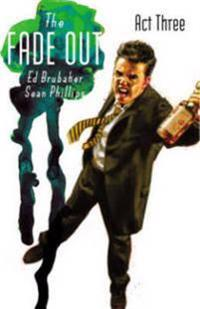 The Fade Out 3