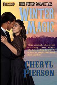 Winter Magic: Three Western Romance Tales