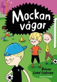 Mackan 2 - Mackan vågar