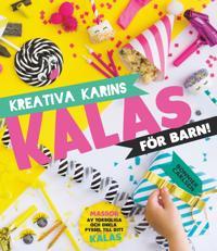 Kreativa Karins kalas för barn
