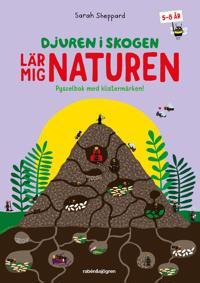 Djuren i skogen lär mig om naturen : Pysselbok med klistermärken