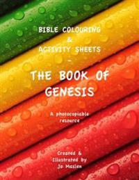 Bible Colouring & Activity Sheets: The Book of Genesis - A Photocopiable Resource
