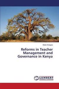 Reforms in Teacher Management and Governance in Kenya
