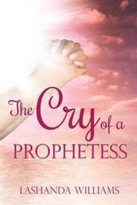The Cry of a Prophetess