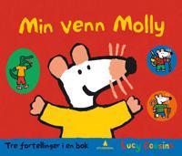 Min venn Molly; Tre fortellinger i en bok