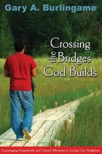 Crossing the Bridges God Builds