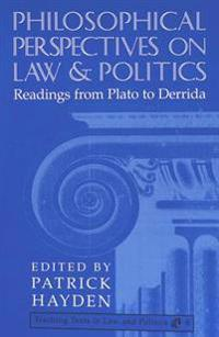 Philosophical Perspectives on Law and Politics