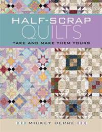 Half-Scrap Quilts