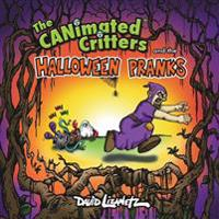 The Canimated Critters and the Halloween Pranks