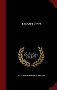 Amber Glints
