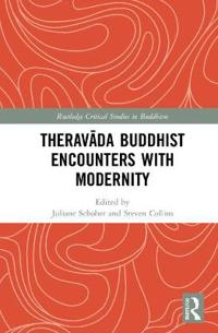 Theravada Buddhist Encounters With Modernity