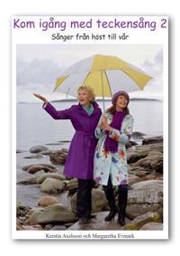 Kom igång med teckensång 2 - Kerstin Axelsson, Margaretha Evmark pdf epub