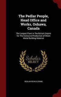 The Pedlar People, Head Office and Works, Oshawa, Canada