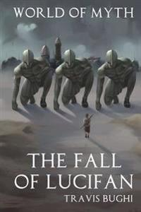The Fall of Lucifan