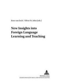 New Insights Into Foreign Language Learning And Teaching