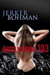 Ängeln i rum 103