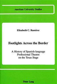 Footlights Across the Border