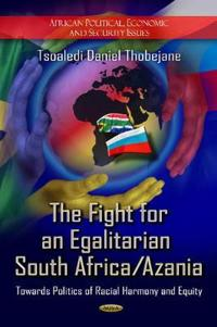The Fight for an Egalitarian South Africa/Azania