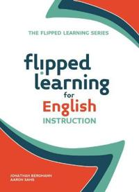 Flipped Learning for English Language Instruction