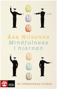 Mindfulness i hjärnan : 2:a utgåvan