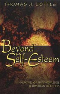 Beyond Self-Esteem