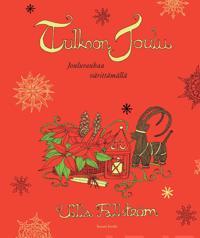 Tulkoon joulu -värityskirja