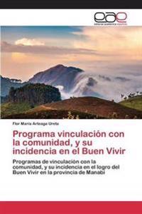 Programa Vinculacion Con La Comunidad, y Su Incidencia En El Buen Vivir