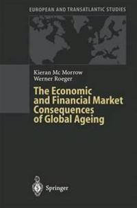 Economic and Financial Market Consequences of Global Ageing