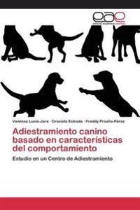 Adiestramiento Canino Basado En Caracteristicas del Comportamiento