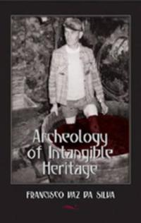 Archeology of Intangible Heritage
