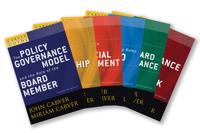 A Carver Policy Governance Guide, the Carver Policy Governance Guide Series on Board Leadership Set