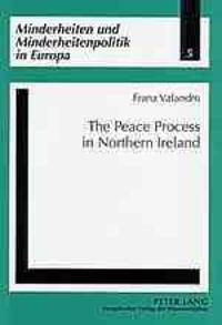 The Peace Process In Northern Ireland
