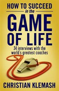 How to Succeed in the Game of Life