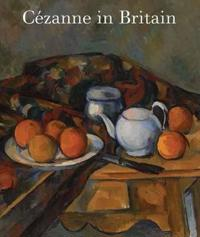 Cezanne in Britain