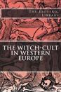 The Esoteric Library: The Witch-Cult in Western Europe