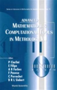 ADVANCED MATHEMATICAL AND COMPUTATIONAL TOOLS IN METROLOGY VII