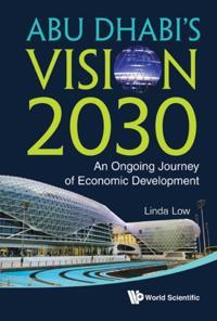 ABU DHABI'S VISION 2030