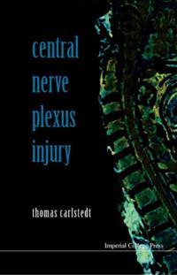 CENTRAL NERVE PLEXUS INJURY