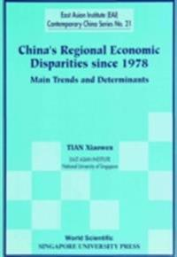China's Regional Economic Disparities Since 1978: Main Trends And Determinants
