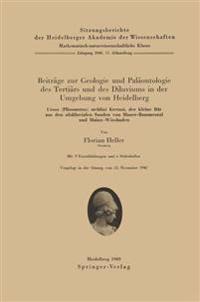 Beitr ge Zur Geologie Und Pal ontologie Des Terti rs Und Des Diluviums in Der Umgebung Von Heidelberg