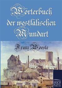 Worterbuch Der Westfalischen Mundart
