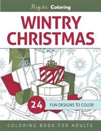 Wintry Christmas: Coloring Book for Grown-Ups