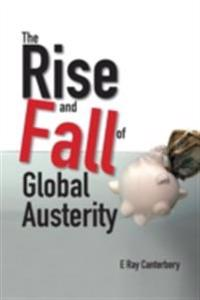 Rise And Fall Of Global Austerity, The