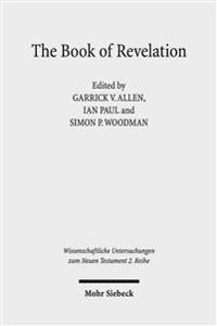 The Book of Revelation: Currents in British Research on the Apocalypse
