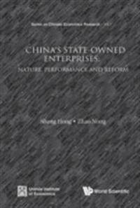 China's State-owned Enterprises: Nature, Performance And Reform