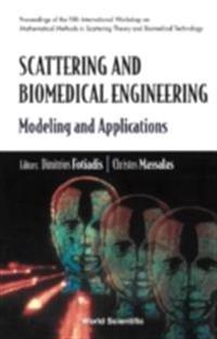 SCATTERING AND BIOMEDICAL ENGINEERING