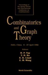 COMBINATORICS AND GRAPH THEORY - PROCEEDINGS OF THE SPRING SCHOOL AND INTERNATIONAL CONFERENCE ON COMBINATORICS