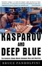 Kasparov and Deep Blue