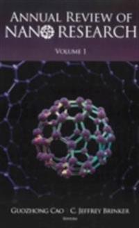 ANNUAL REVIEW OF NANO RESEARCH, VOLUME 1